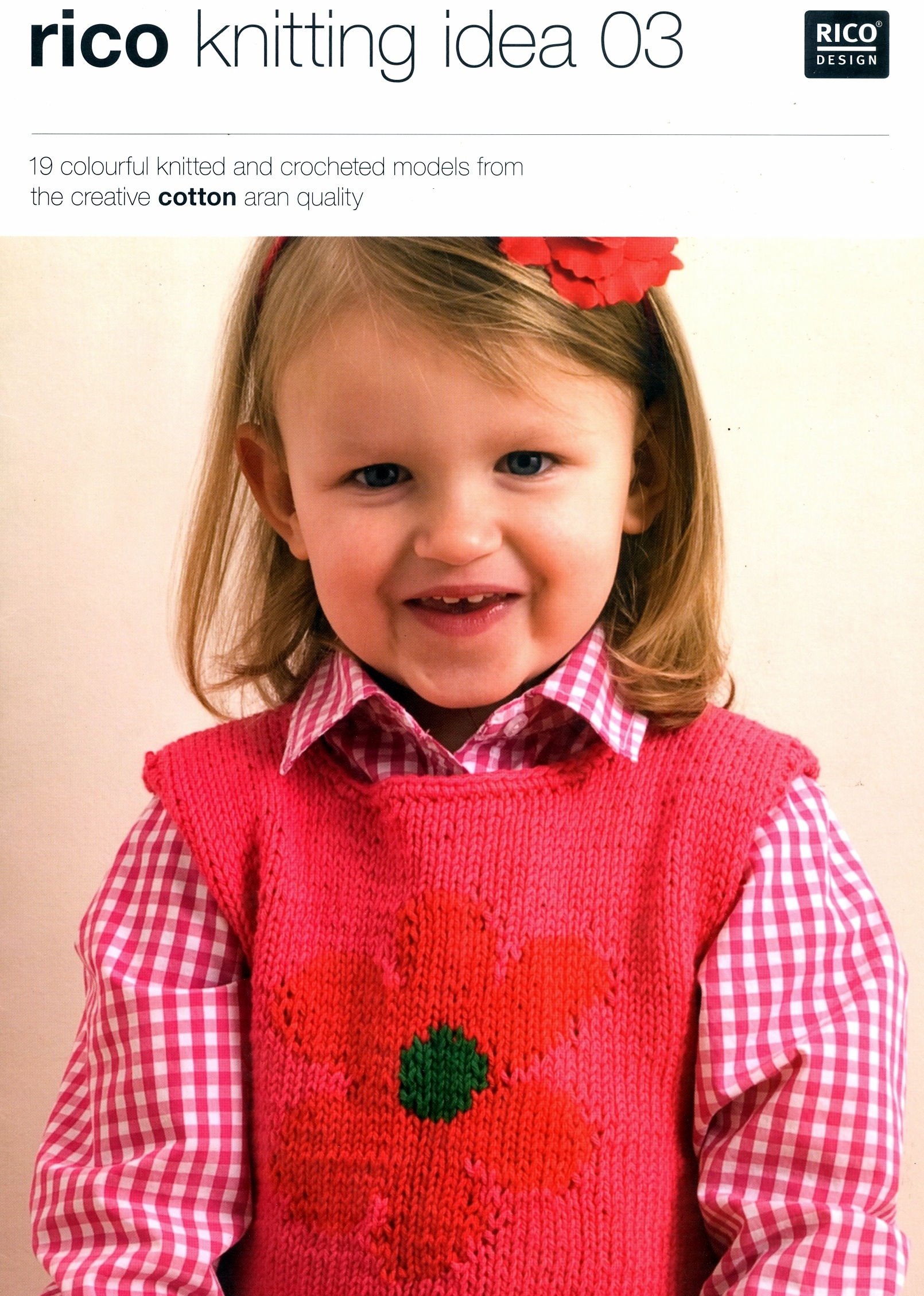 Rico Knitting Idea 03 Booklet. 19 hand knit and crochet patterns for kids &am...